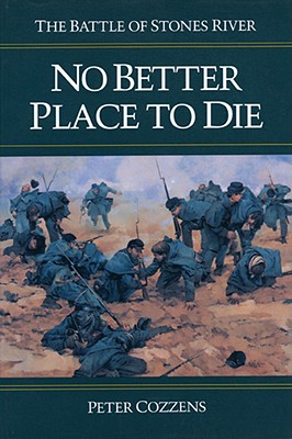 No Better Place to Die By Cozzens, Peter