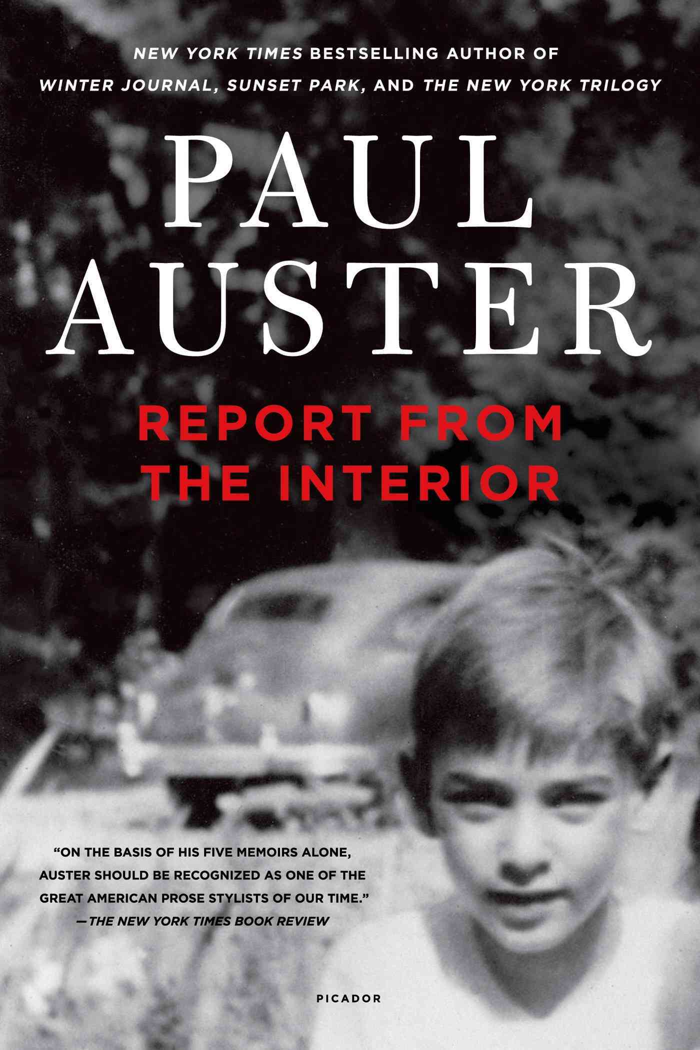 Report from the Interior By Auster, Paul